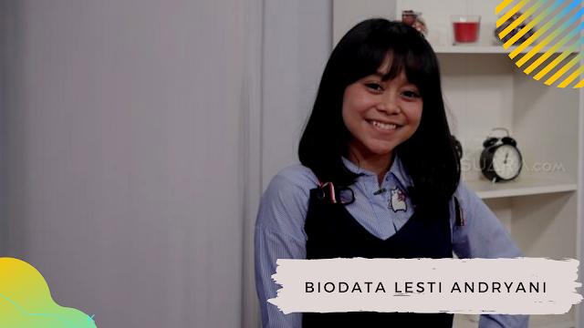 Biodata Lesti Andryani