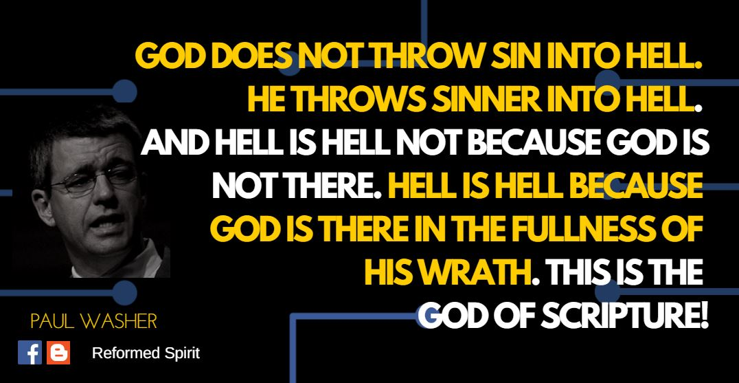 The Reality Of Hell Paul Washer Reformed Spirit