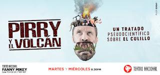 PIRRY y EL VOLCAN | Teatro Nacional Fanny Mikey