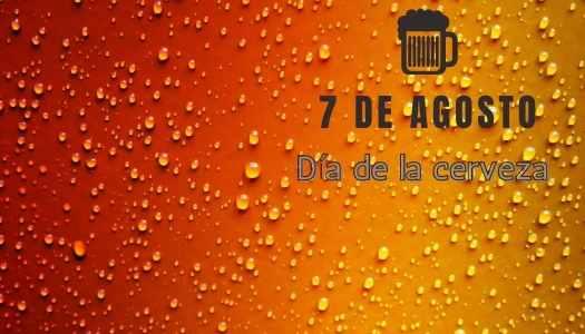 ▷ 7 de Agosto Día de la Cerveza ¿Por qué?