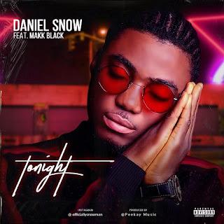 [Music] Daniel Snow ft. Makk Black – ToNight + Perfectly