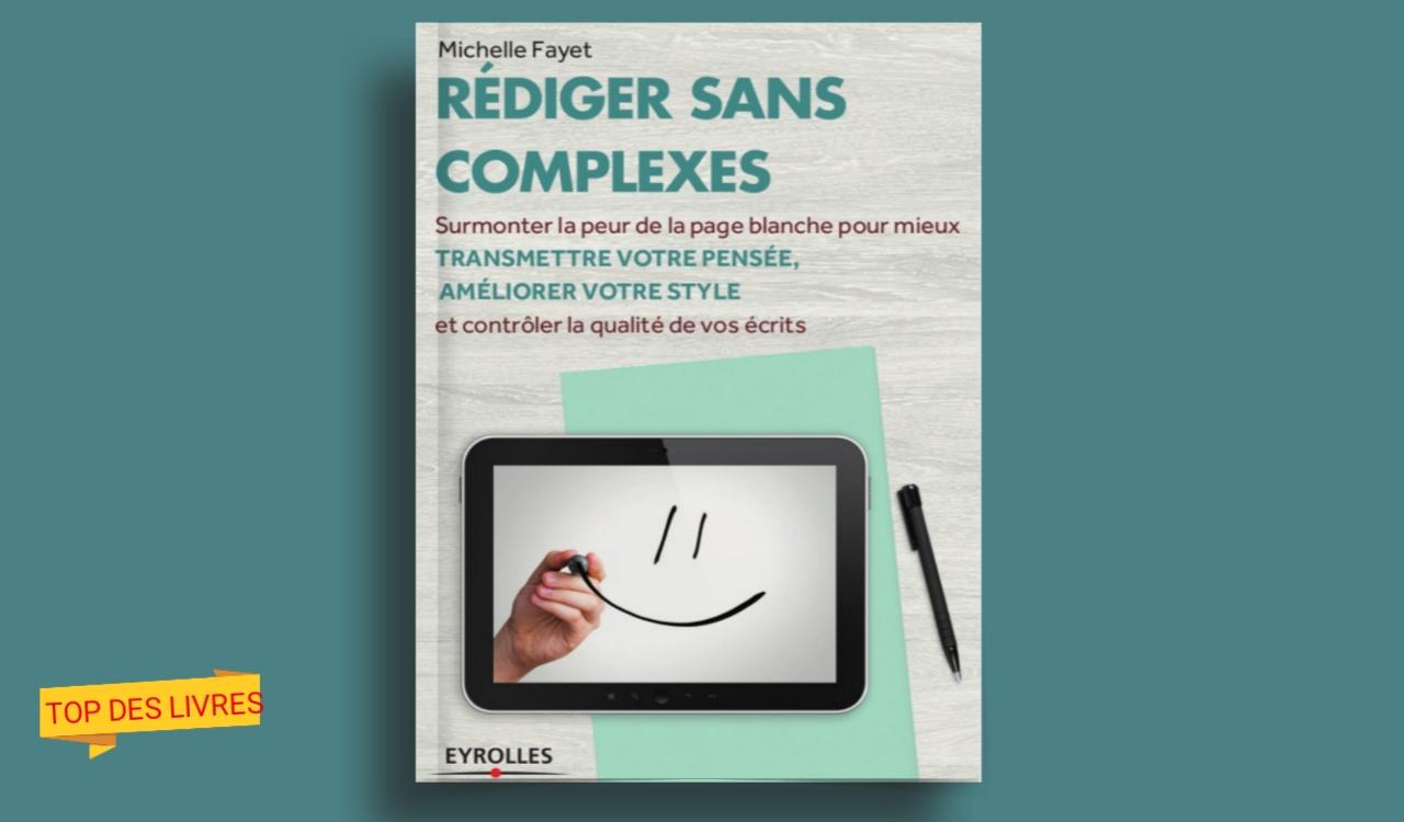 Télécharger : Rédiger sans complexes en pdf