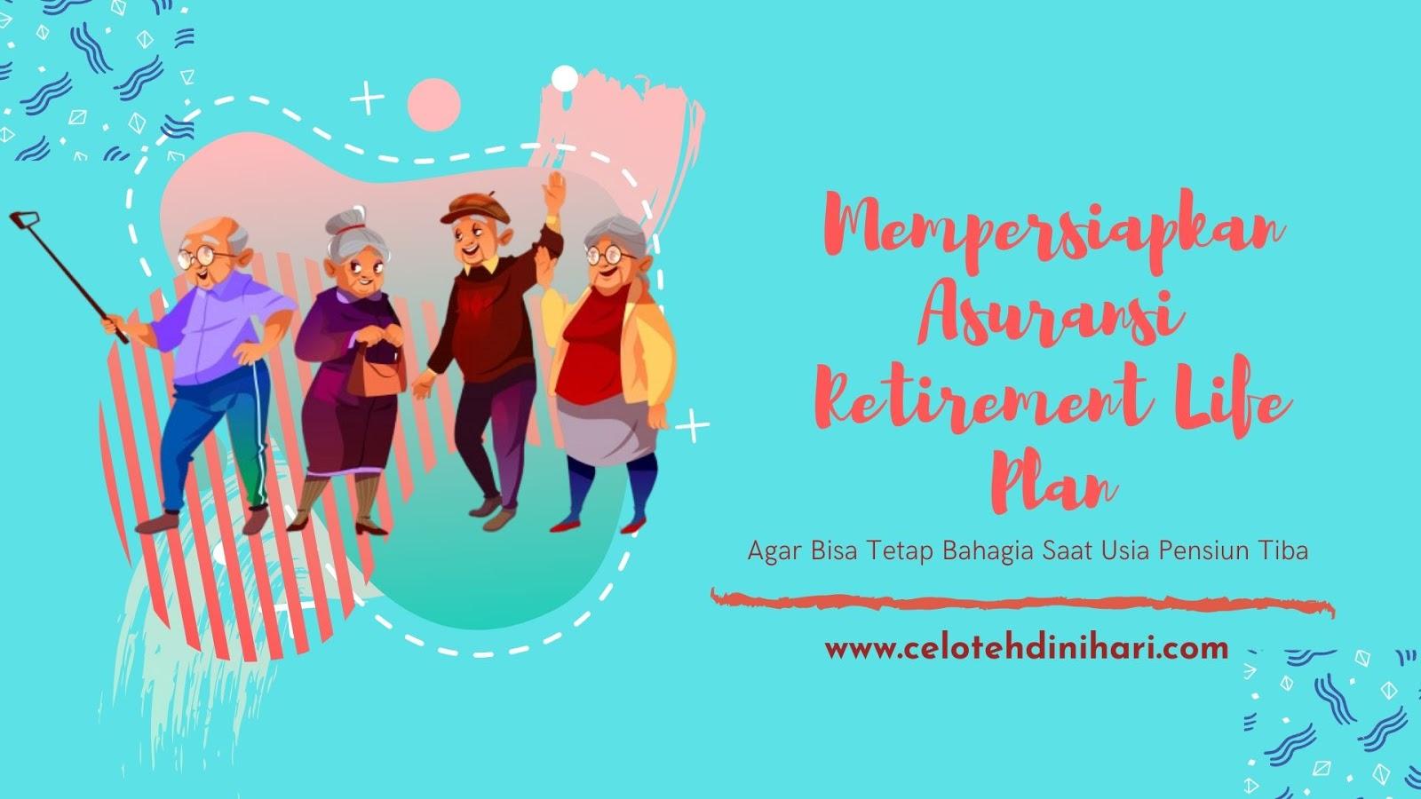 Asuransi Retirement Life Plan