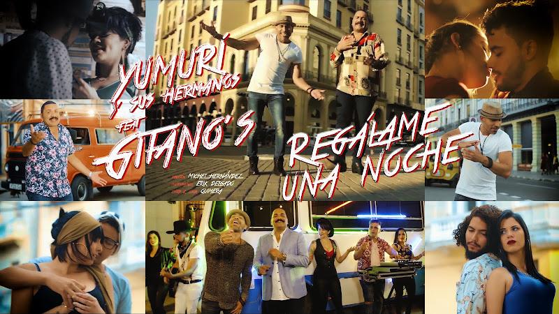 Yumurí y sus Hermanos & Gitano´s - ¨Regálame una noche¨ - Videoclip - Director: Miguel Hernández. Portal Del Vídeo Clip Cubano