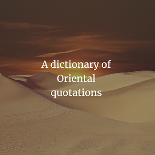 A dictionary of Oriental quotations
