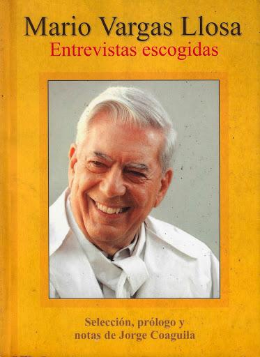 15. Mario Vargas Llosa. Entrevistas escogidas (2010) Segunda edición