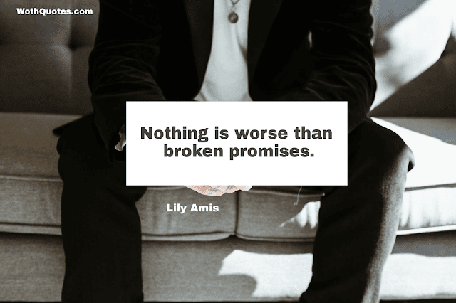 Broken Promises Quotes