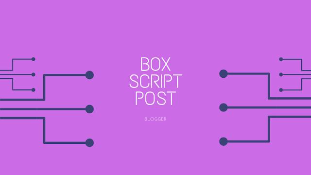 Cara Membuat Box Script Untuk Code Pada Postingan Blog