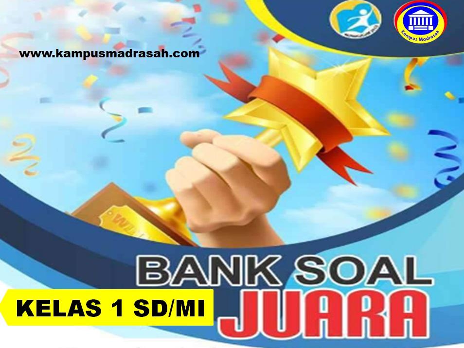 Bank Soal PH, PTS dan PAS Semester 1 Kelas 1 SD/MI