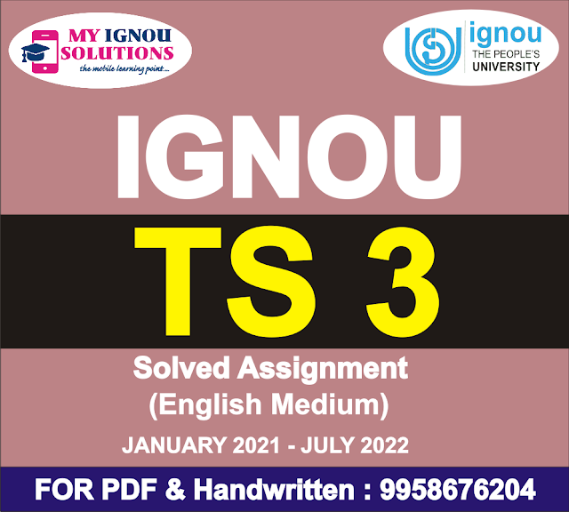 TS 3 Solved Assignment 2021-22