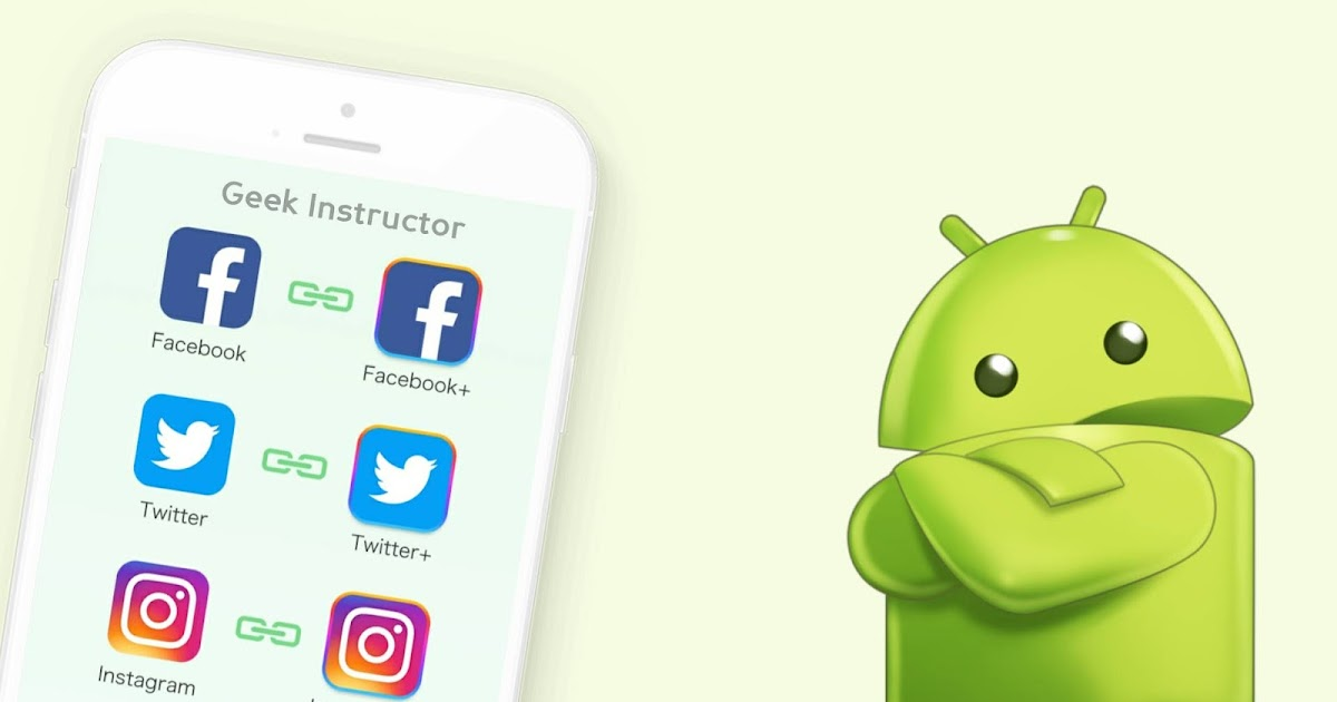 How to Install the Same App Twice on Android: 2 Ways