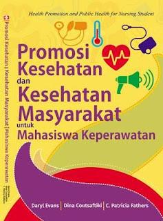 Promosi Kesehatan dan Kesehatan Masyarakat Untuk Mahasiswa Keperawatan
