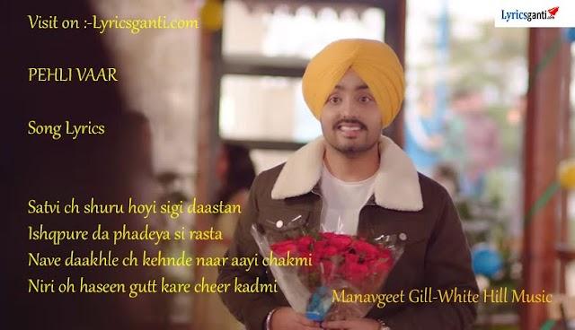 Pehli Baar Lyrics for Manavgeet gill White Hill Music
