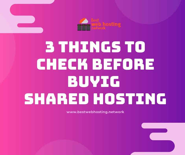 Things to check Before Purchasing Shared Web Hosting