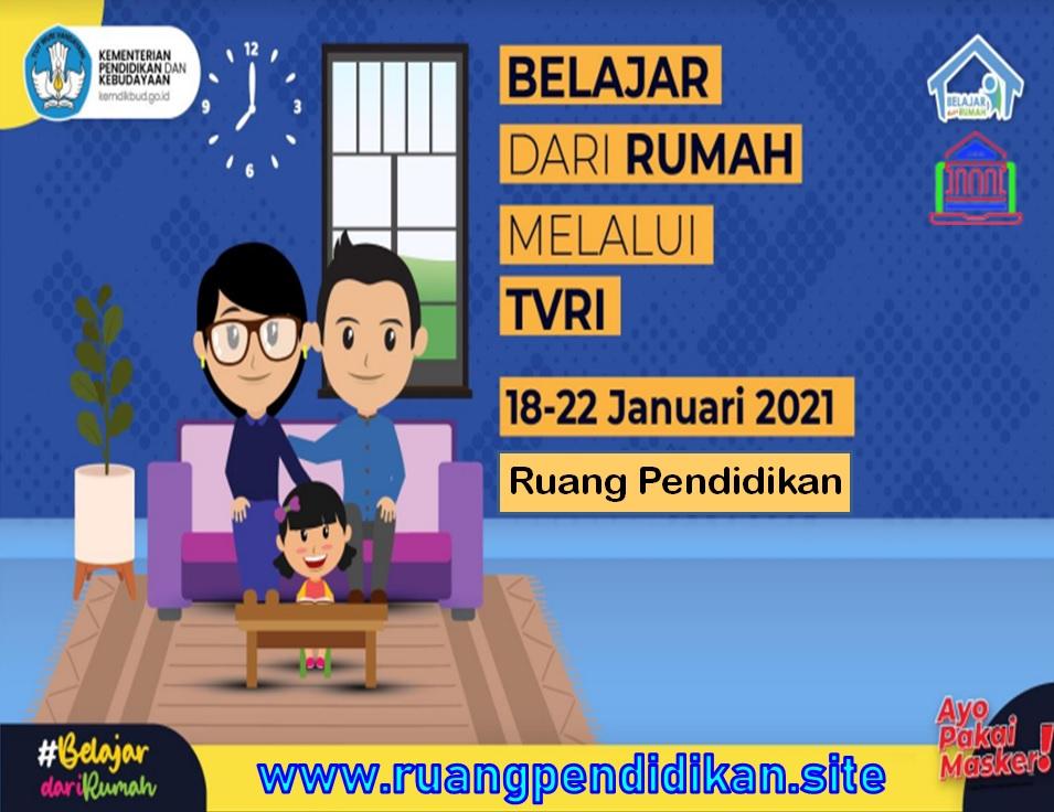 Jadwal BDR Di TVRI Tanggal 18, 19, 20, 21, 22 Januari
