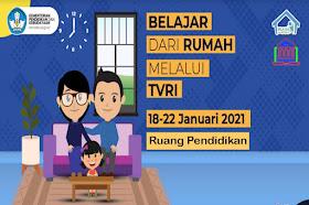 Jadwal Dan Materi BDR Di TVRI Tanggal 18, 19, 20, 21, 22 Januari 2021