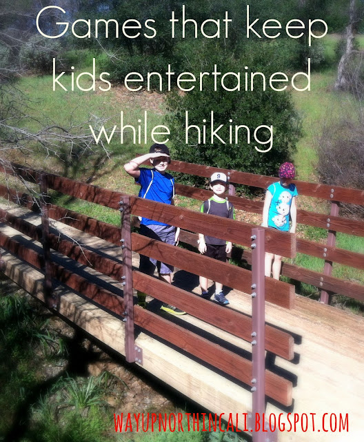 Games that keep kids entertained while hiking. Great blog about things to do in Northern California. www.wayupnorthincali.blogspot.com