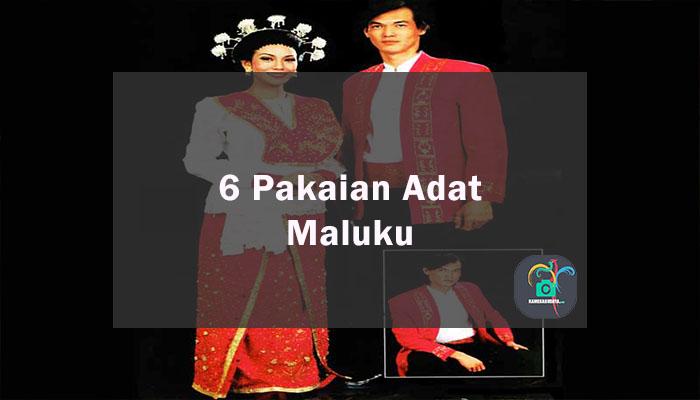 Inilah 6 Pakaian Adat Dari Provinsi Maluku