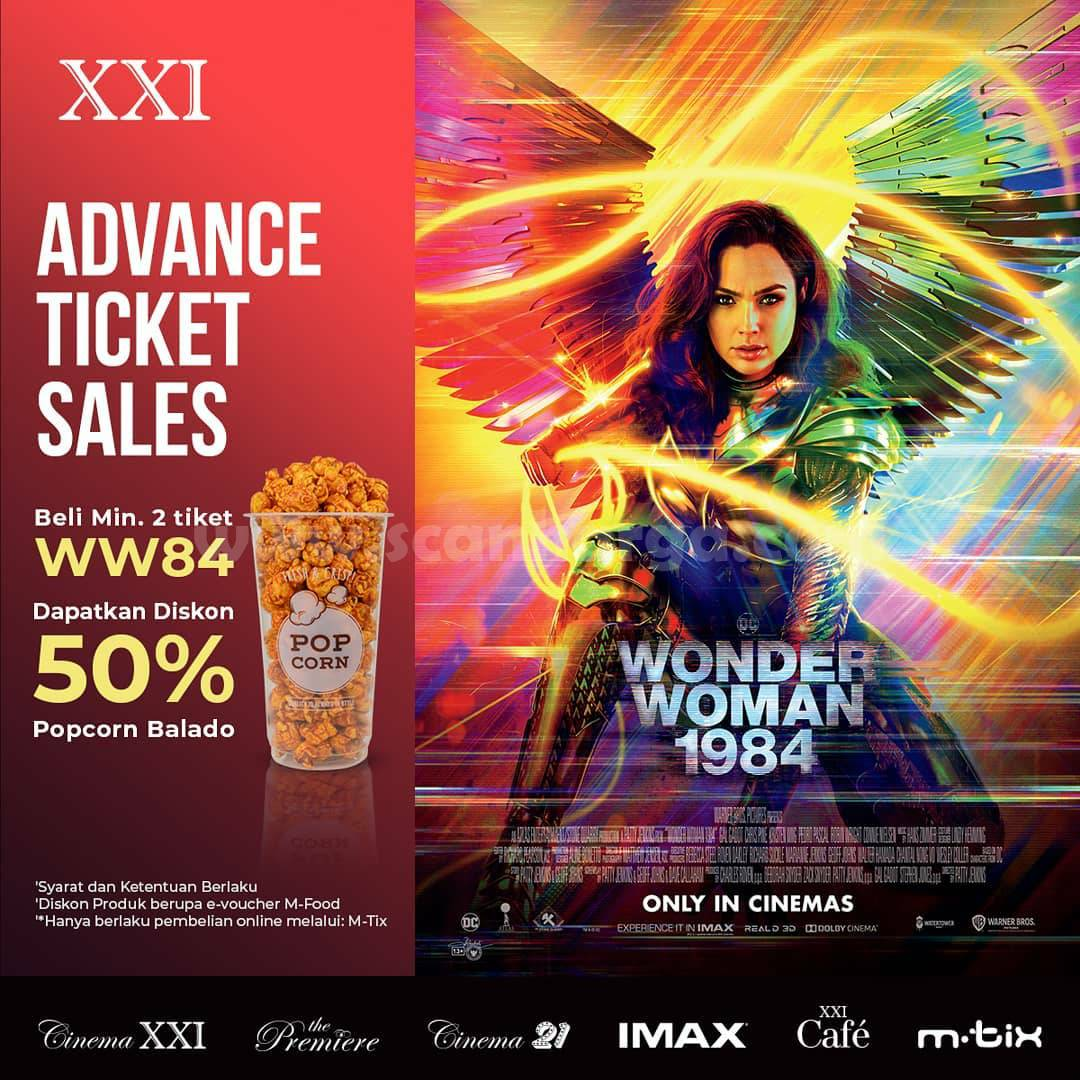 CINEMA XXI21 Promo – Beli min. 2 Tiket Wonder Women 1984 Dapatkan Diskon 50% Popcorn Balado