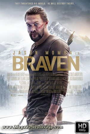 Braven [1080p] [Latino-Ingles] [MEGA]
