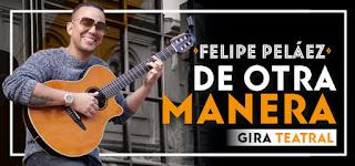 Felipe Pelaez, de otra manera | Gira teatral nacional
