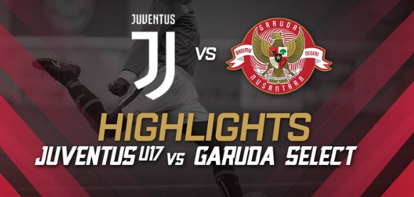 Streaming Juventus U-17 vs Garuda Select di Mola TV