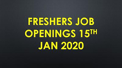 Freshers jobs 15th Jan 2020