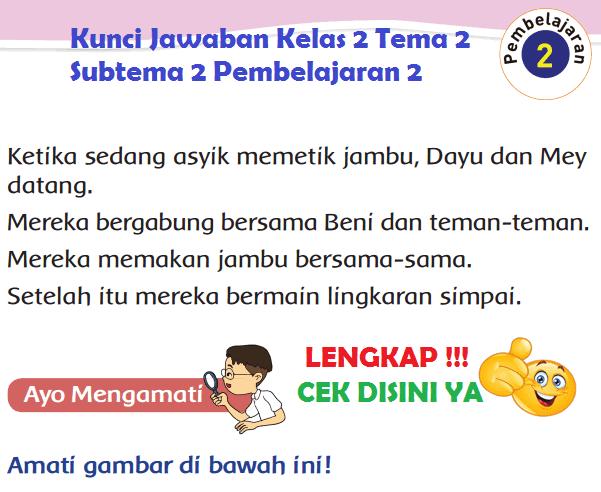 Lengkap Kunci Jawaban Kelas 2 Tema 2 Subtema 2 Pembelajaran 2 Jawaban Tematik Terbaru