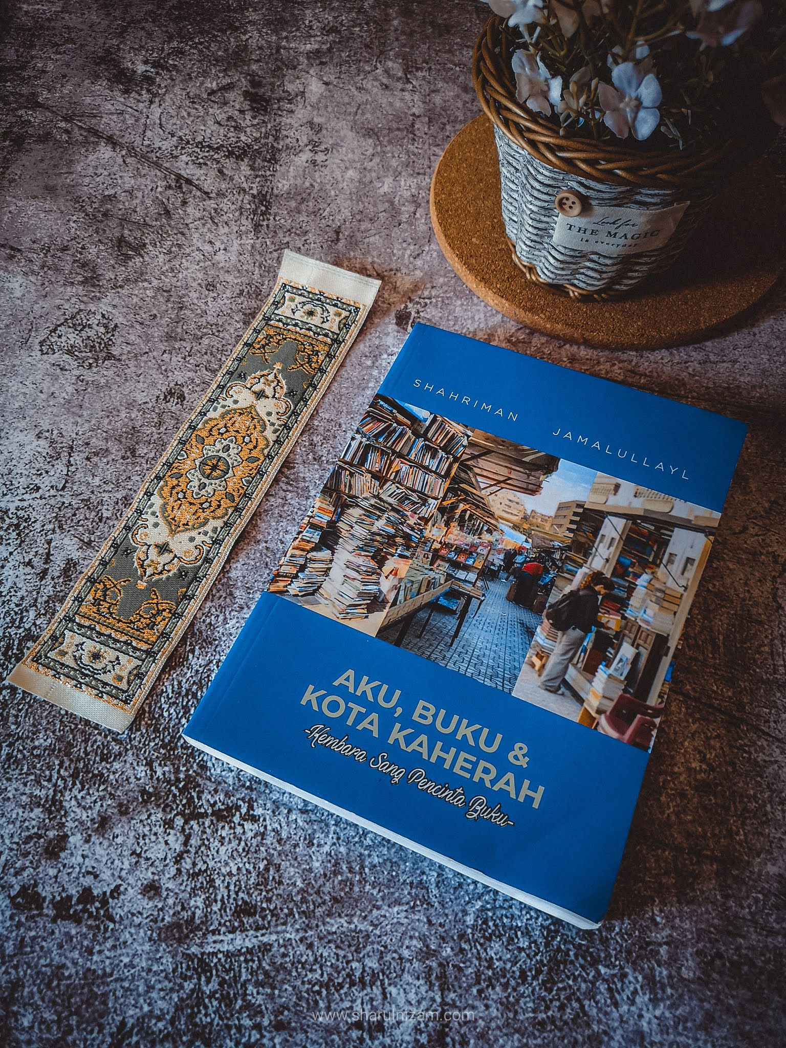 Aku, Buku & Kota Kaherah (oleh Shahriman Jamalullayl)
