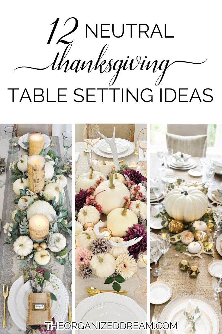 12 Neutral Thanksgiving Table Setting Ideas    #thanksgiving #tablescapes #diy #decorating #holiday