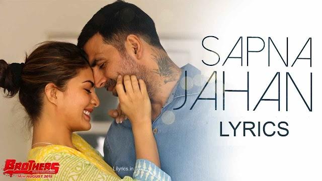 Sapna Jahan lyrics in Hindi - Brothers