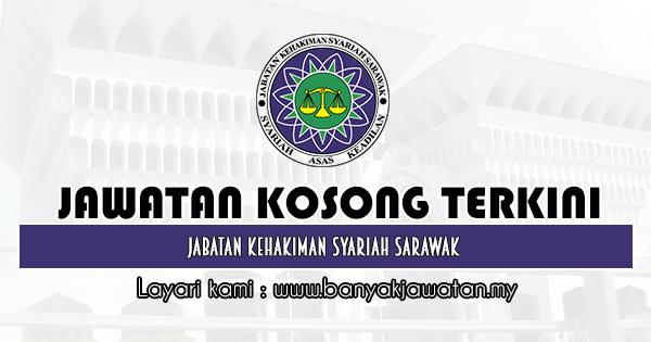 Jawatan Kosong 2020 Jabatan Kehakiman Syariah Sarawak