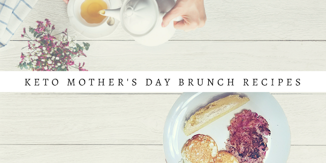 Low-Carb, Keto Friendly Mother's Day Brunch Recipes | #mom #breakfast #TMMW