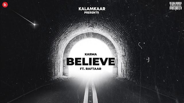 Jo Tu Chahega (Believe) Lyrics – Karma x Raftaar