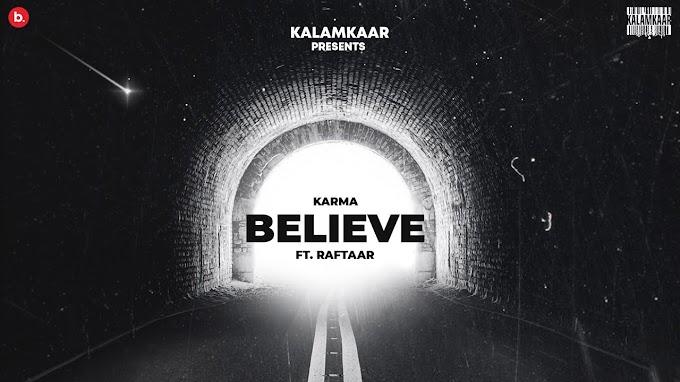 Jo Tu Chahega (Believe) Lyrics – Karma x Raftaar   New Hindi Song 2021