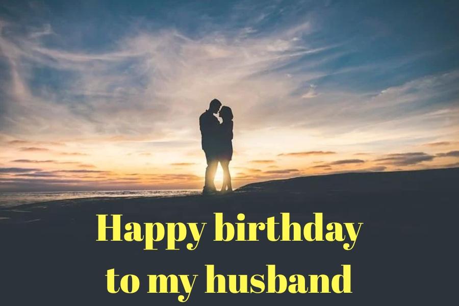 Happy birthday husband | Best birthday wishes for husband | Greatest birthday  messages for husbands