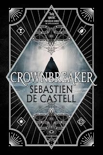 Review of Crownbreaker by Sebastien de Castell