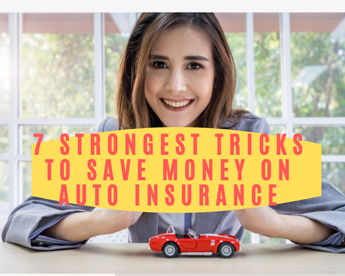 7 STRONGEST Tricks to SAVE Money on Auto Insurance