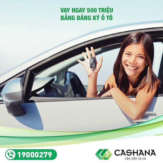 Ưu đãi khi cầm cố ô tô tại Cashana