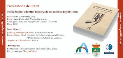 """PRESENTACIÓN DEL LIBRO """"EXILIADO PIEL ADENTRO. LA HISTORIA DE UN MÉDICO REPUBLICANO""""."""