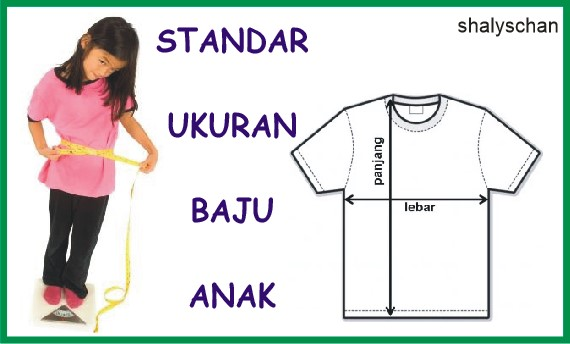 Standar Ukuran Baju Anak Sebagai Pedoman Membeli dan Menjahit Pakaian Anak Sendiri
