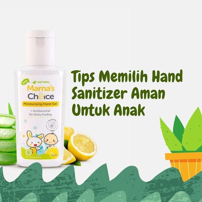 Tips Memilih Hand Sanitizer Aman Untuk Anak