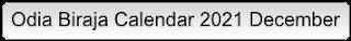 Odia Biraja Calendar 2021 December
