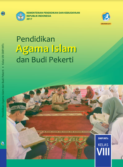 Buku Siswa Agama Islam Kurikulum 2013 (K13) Revisi 2017 SMP Kelas 8 Semester 1 dan 2 Download