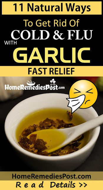 garlic for cold, how to use garlic for cold, cold and flu relief, how to get rid of cold, common cold, home remedies for cold, get rid of cold fast, cold treatment, cold home remedies, how to treat cold, cold relief,