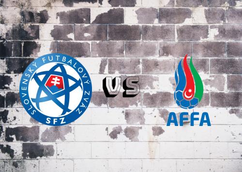 Eslovaquia vs Azerbaiyán  Resumen