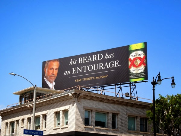 Dos Equis His beard has an entourage billboard