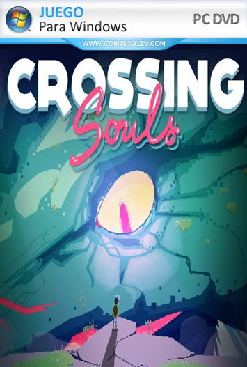 Crossing Souls PC Full Español