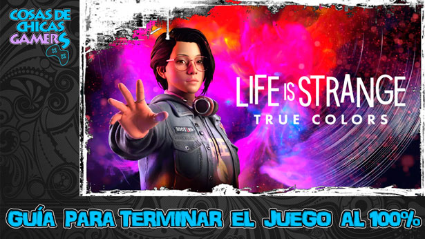 Guía de Life is Strange True Colors para completar el juego al 100%