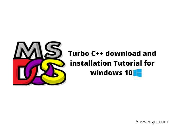 Turbo C++ download and installation Tutorial for windows 10